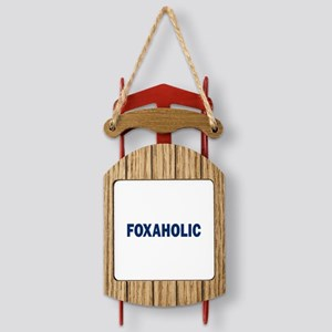 Fox aholic v2 Sled Ornament