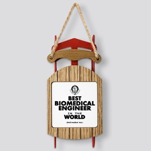 Best Biomedical Engineer Sled Ornament