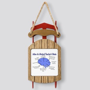 Atlas of a Retired Teachers Brain Sled Ornament