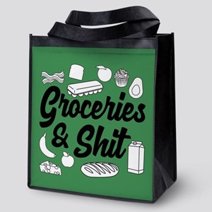 Groceries & Shit Reusable Grocery Tote Bag