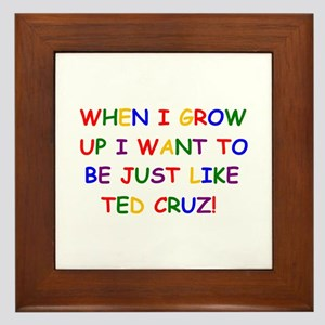 Ted Cruz when i grow up Framed Tile