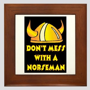 DON'T MESS WITH A NORSEMAN Framed Tile