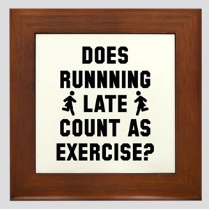 Running Late Framed Tile