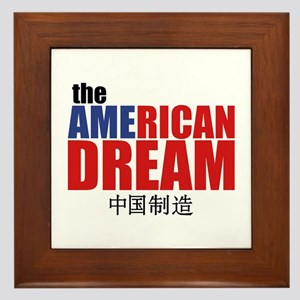 The American Dream (made in China) Framed Tile