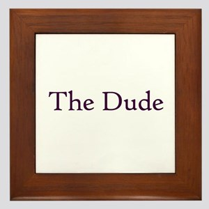The Dude Framed Tile