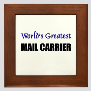 Worlds Greatest MAIL CARRIER Framed Tile