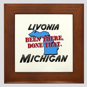 livonia michigan - been there, done that Framed Ti