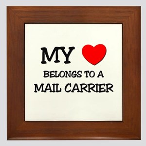 My Heart Belongs To A MAIL CARRIER Framed Tile
