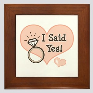 I Said Yes Bride To Be Framed Tile