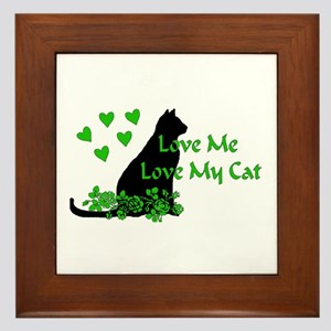Love Me Love My Cat Framed Tile