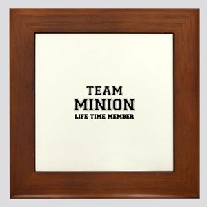 Team MINION, life time member Framed Tile