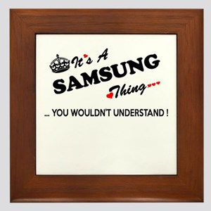 SAMSUNG thing, you wouldn't understand Framed Tile