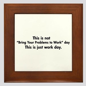 Workday Humor Framed Tile