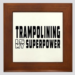 Trampolining Is My Superpower Framed Tile