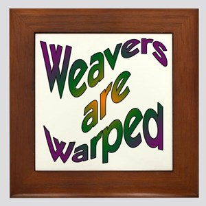 Weavers are Warped Framed Tile