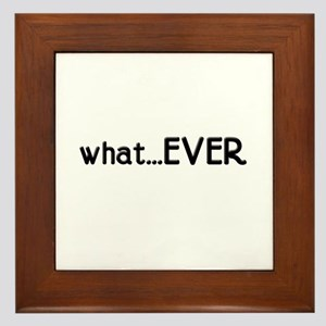 whatEVER Framed Tile