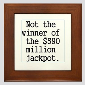 Not the Winner Framed Tile