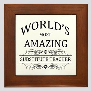 World's Most Amazing Substitute Teache Framed Tile