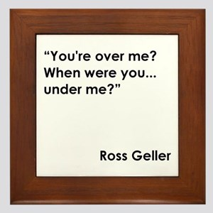 YOU'RE OVER... Framed Tile