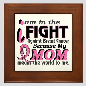 In Fight Because My Breast Cancer Framed Tile