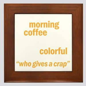 coffeecrapdrk Framed Tile
