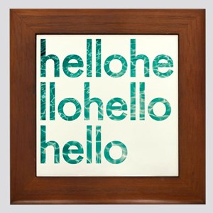 hello hello Framed Tile