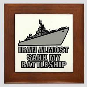 IRAN ALMOST SANK MY BATTLESHI Framed Tile