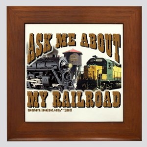 Ask Me About My Railroad Framed Tile