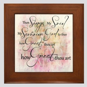 How great thou art Framed Tile