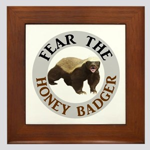 Honey Badger Fear Framed Tile