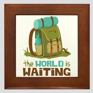 The World is Waiting Framed Tile
