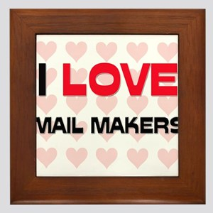 I LOVE MAIL MAKERS Framed Tile