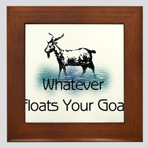 Whatever Floats Your Goat Framed Tile