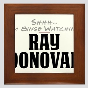 Shhh... I'm Binge Watching Ray Donovan Framed Tile