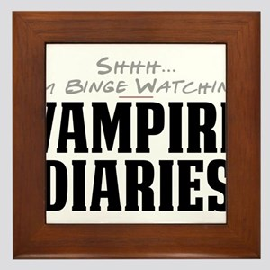 Shhh... I'm Binge Watching Vampire Diaries Framed