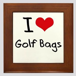 I Love Golf Bags Framed Tile