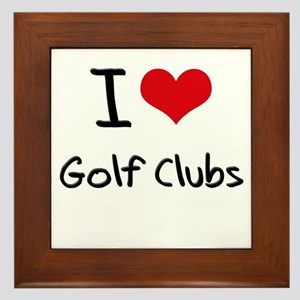 I Love Golf Clubs Framed Tile