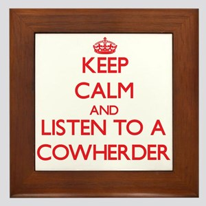 Keep Calm and Listen to a Cowherder Framed Tile