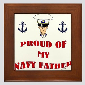 Proud Of My Navy Father Framed Tile