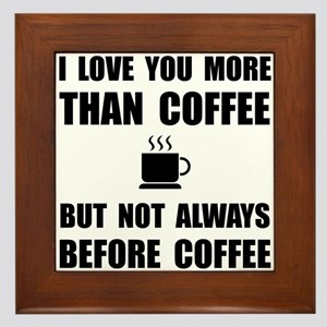 Not Before Coffee Framed Tile