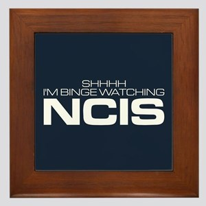 Shhhh I'm Binge Watching NCIS Framed Tile