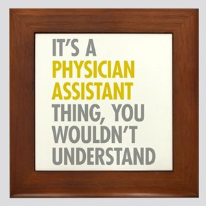 Physician Assistant Thing Framed Tile