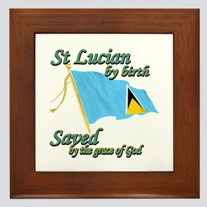 St lucian by birth Framed Tile