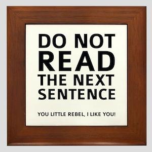 b96791ddc Do Not Read The Next Sentence Framed Tile