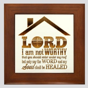 Lord I Am Not Worthy Framed Tile