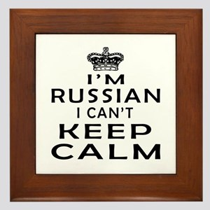 I Am Russian I Can Not Keep Calm Framed Tile