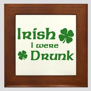 Irish I were Drunk Framed Tile