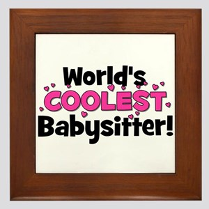 World's Coolest Babysitter! Framed Tile