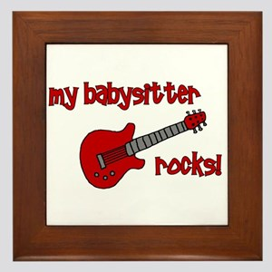 My Babysitter Rocks!  Framed Tile
