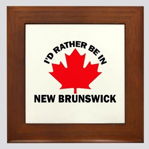 I'd Rather Be in New Brunswic Framed Tile